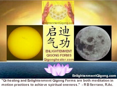 Enlightenment Qigong Forms for Returning to Oneness